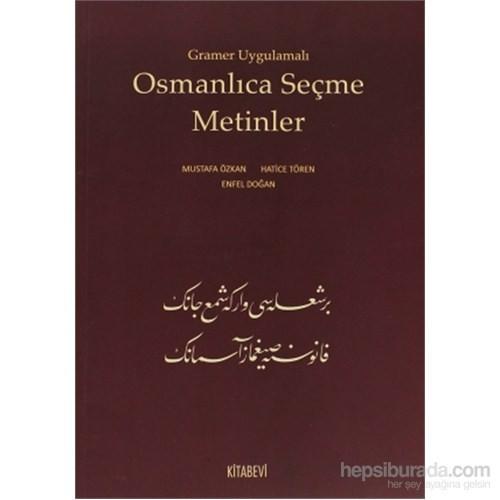 Gramer Uygulamalı Osmanlıca Seçme Metinler