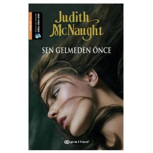 Sen Gelmeden Önce - Judith McNaught