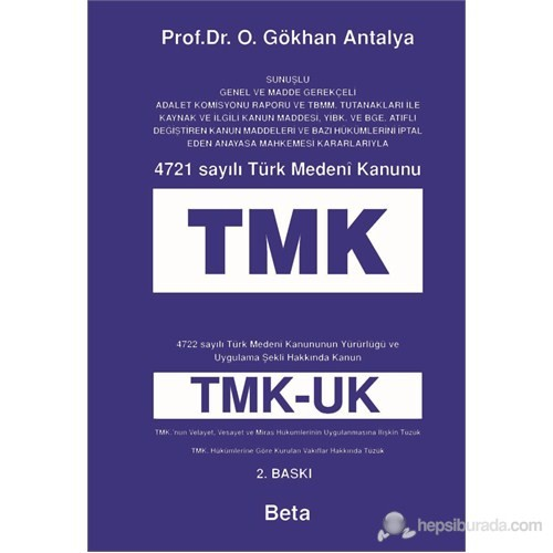 4721 Sayılı Türk Medeni Kanunu (TMK)