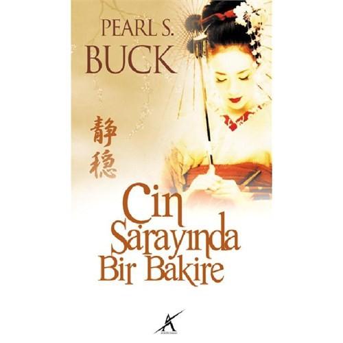 Çin Sarayında Bir Bakire - Pearl S. Buck