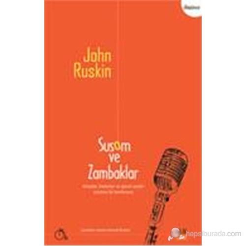 Susam Ve Zambaklar-John Ruskin