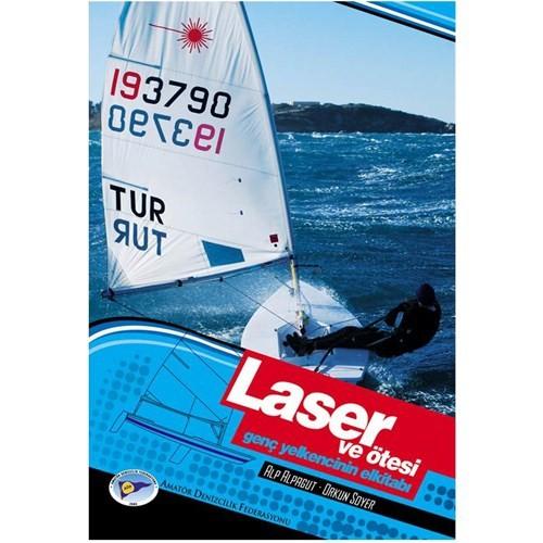 Laser ve Ötesi - Genç Yelkencinin Elkitabı
