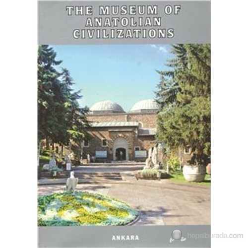 The Museum Of Anatolian Civilizations