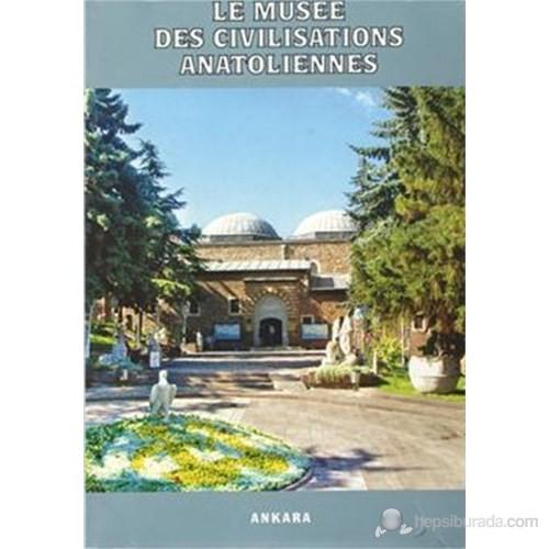 Le Musee Des Civilisationes Anatoliennes