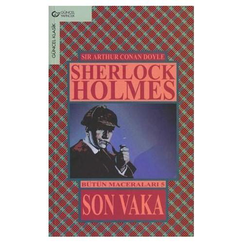 Son Vaka / Sherlocek Holmes / Bütün Maceraları 5