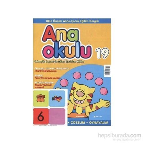 Anaokulu Sayı: 19 Anne-Çocuk Eğitim Dergisi