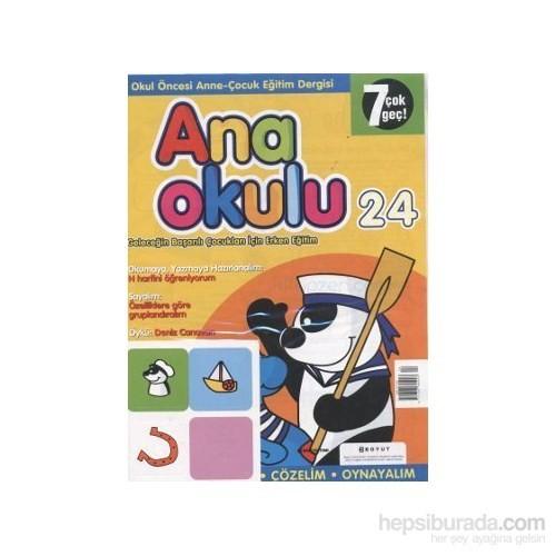 Anaokulu Sayı: 24 Anne-Çocuk Eğitim Dergisi-Kolektif