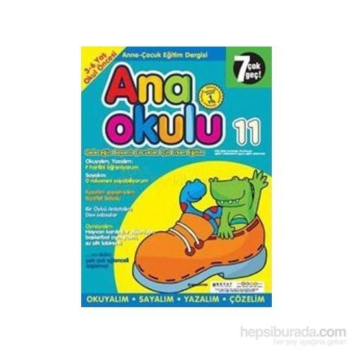 Anaokulu Sayı: 11 Anne-Çocuk Eğitim Dergisi