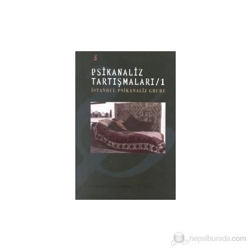 Psikanaliz Tartışmaları-İstanbul Psikanaliz Grubu