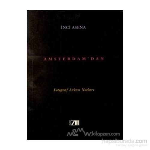 Amsterdam'dan Fotoğraf Arkası Notları