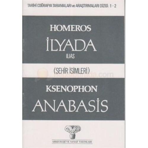 Homeros - İlyada (Şehir İsimleri) Ksenophon Anabasis-Kolektif