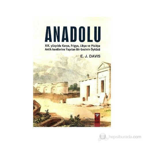 Anadolu - Anatolica-E. J. Davis