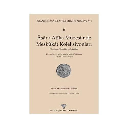 Asar-I Atika Müzesi'nde Meskukat Koleksiyonları 6. Kitap