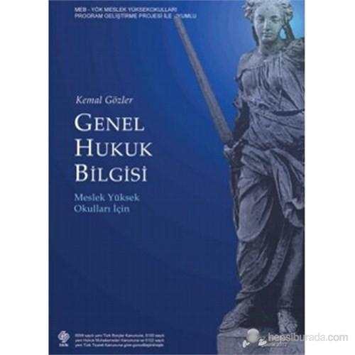 Genel Hukuk Bilgisi (Meslek Yüksek Okulları İçin)