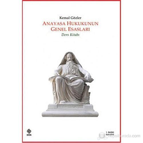 Anayasa Hukukunun Genel Esasları (Ders Kitabı)