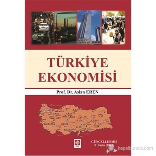 Türkiye Ekonomisi - Aslan Eren