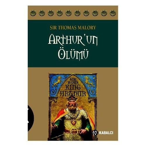 Arthur'Un Ölümü-Sir Thomas Malory
