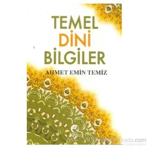 Temel Dini Bilgiler-Ahmet Emin Temiz