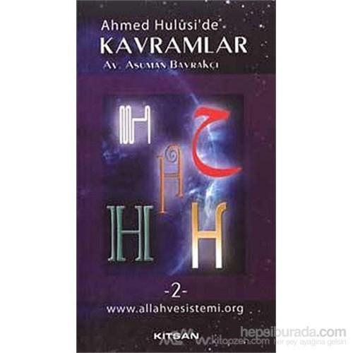 Ahmed Hulusi''de Kavramlar H-2