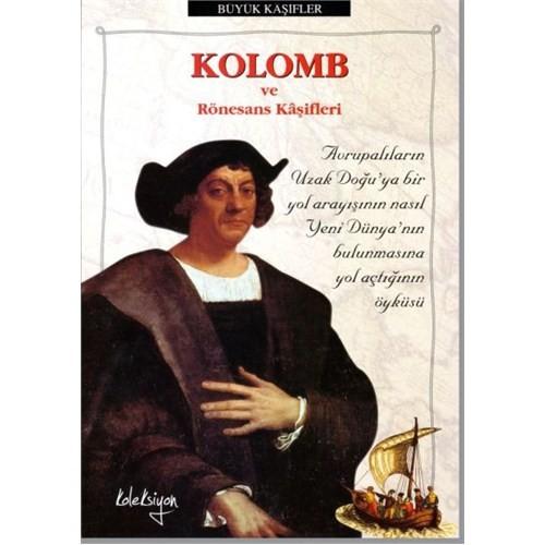 Kolomb ve Rönesans Kâşifleri