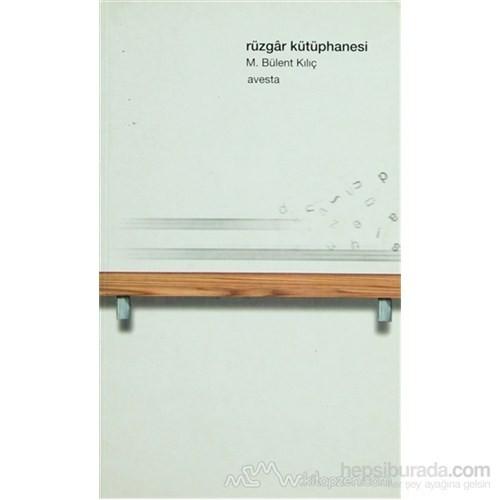 Rüzgar Kütüphanesi-M. Bülent Kılıç