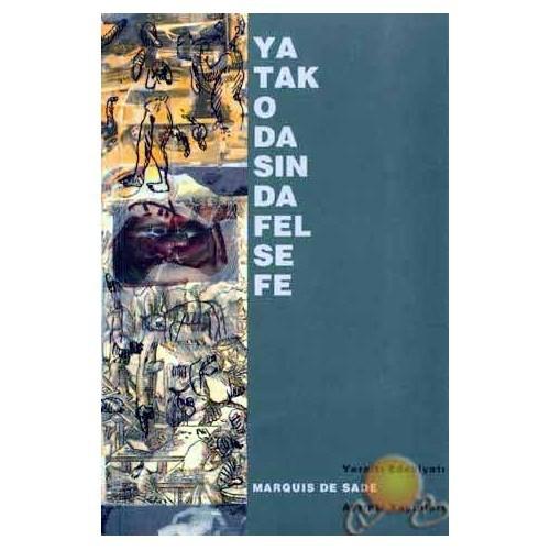 Yatak Odasında Felsefe - Marquis De Sade