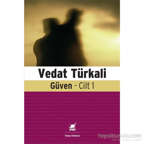 Vedat Türkali: Güven