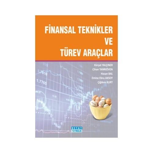 Finansal Teknikler Ve Türev Araçlar
