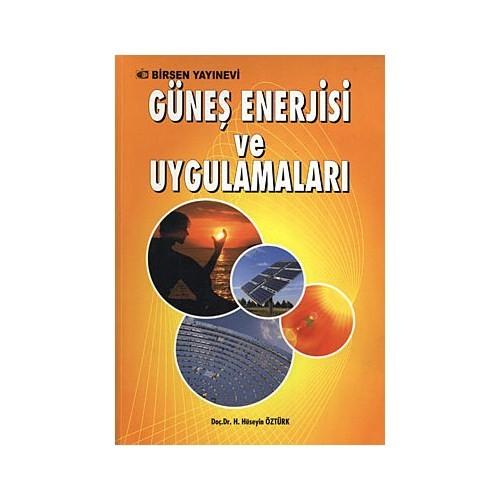 Güneş Enerjisi Ve Uygulamaları - H. Hüseyin Öztürk