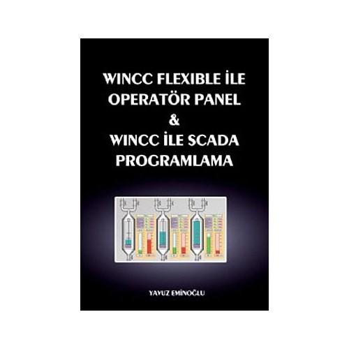 Wincc Flexible İle Operatör Panel Ve Wincc İle Scada Program - Yavuz Eminoğlu