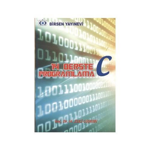 14 Derste C Programlama - M. Zeki Coşkun