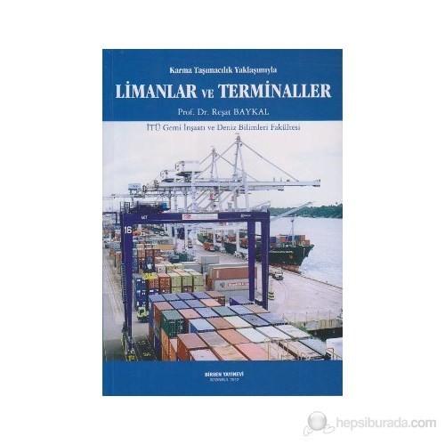 Karma Taşımacılık Yaklaşımıyla Limanlar Ve Terminaller-Reşat Baykal