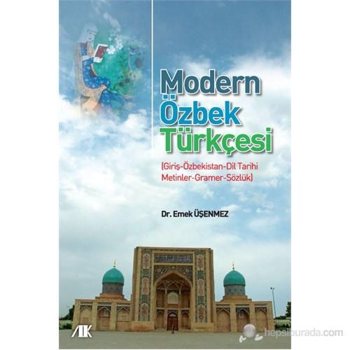 Modern Özbek Türkçesi - (Giriş-Özbekistan-Dil Tarihi-Metinler-Gramer-Sözlük)
