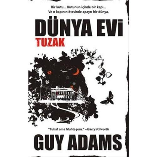 Dünya Evi - Tuzak - Guy Adams