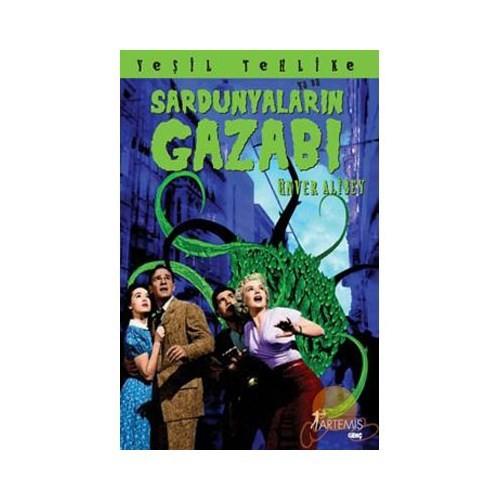 SARDUNYALARIN GAZABI
