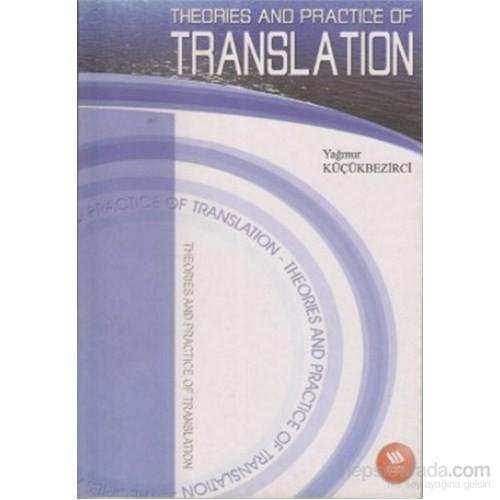Theories And Practice Of Translation-Yağmur Küçükbezirci
