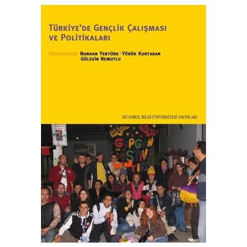 Türkiye'de Gençlik Çatışması Ve Politikaları