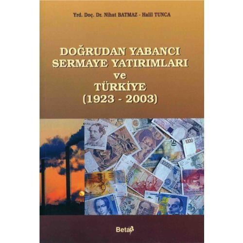 Doğrudan Yabancı Sermaye Yatırımları Ve Türkiye