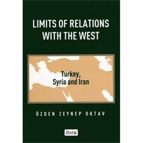 Limits Of Relations With The West - Özden Zeynep Oktav