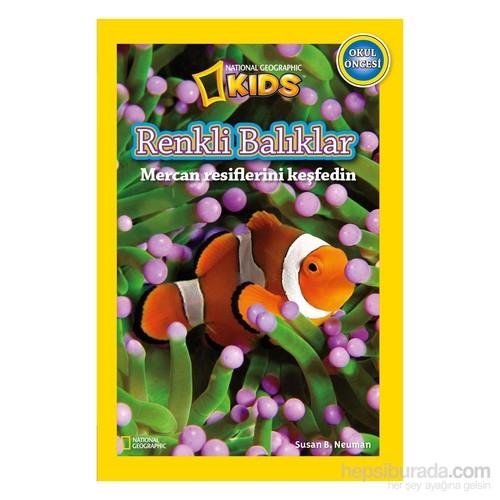 National Geographic Kids: Renkli Balıklar