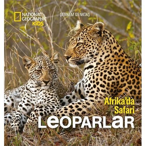 National Geographic Kids: Leoparlar (Afrika'da Safari)