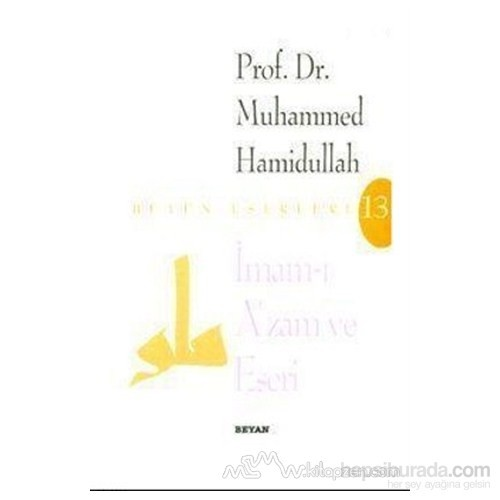 İmam-I Azam Ve Eseri-Muhammed Hamidullah