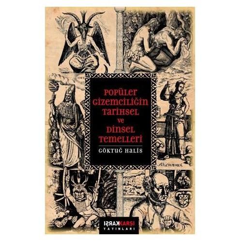 Popüler Gizemciliğin Tarihsel Ve Dinsel Temelleri