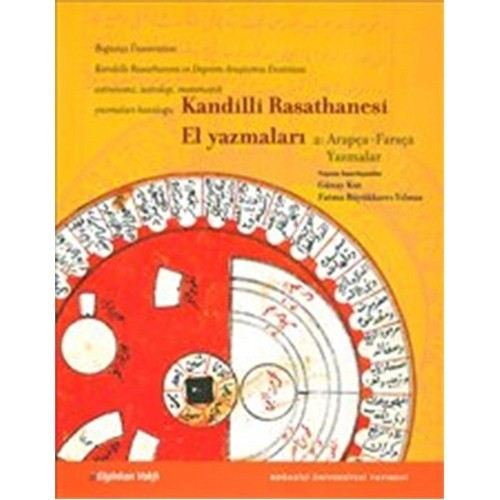 Kandilli Rasathanesi El Yazmaları 2 : Arapça - Farsça Yazmalar
