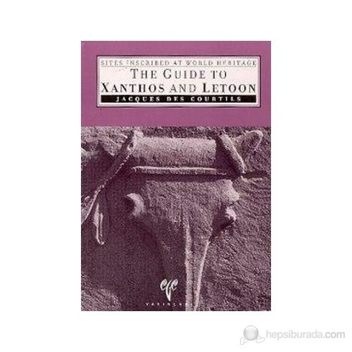 Sites Inscribed World Heritage The Guide To Xanthos And Letoon