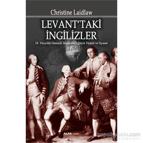Levant'Taki İngilizler-Christine Laidlaw