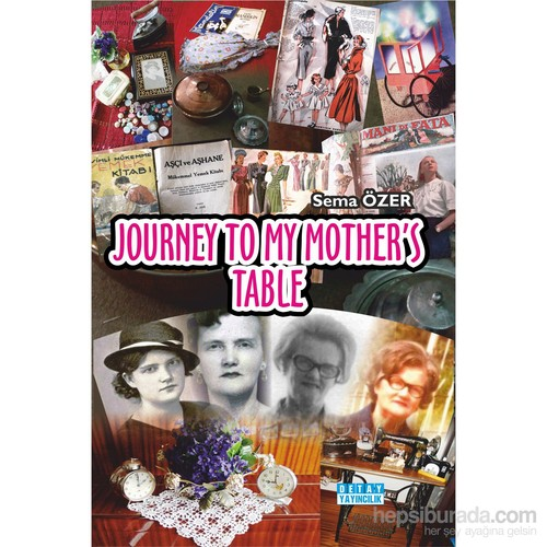 Journey To My Mother'S Table-Sema Özer