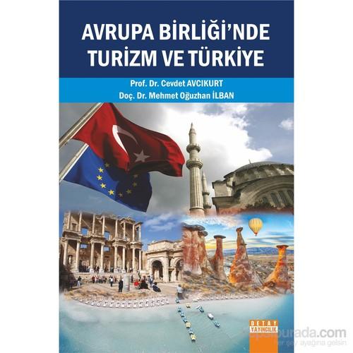 Avrupa Birliği'Nde Turizm Ve Türkiye-Mehmet Oğuzhan İlban