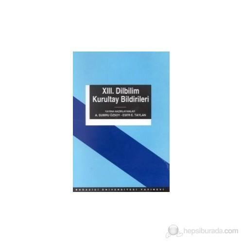 13. Dilbilim Kurultay Bildirileri 13-15 Mayıs 1999