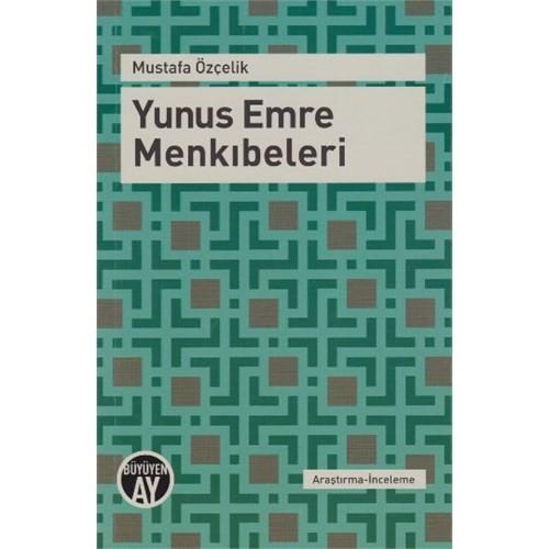 Yunus Emre Menkıbeleri-Mustafa Özçelik